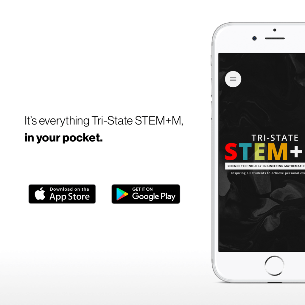 It's everything Tri-State STEM+M... in your pocket.